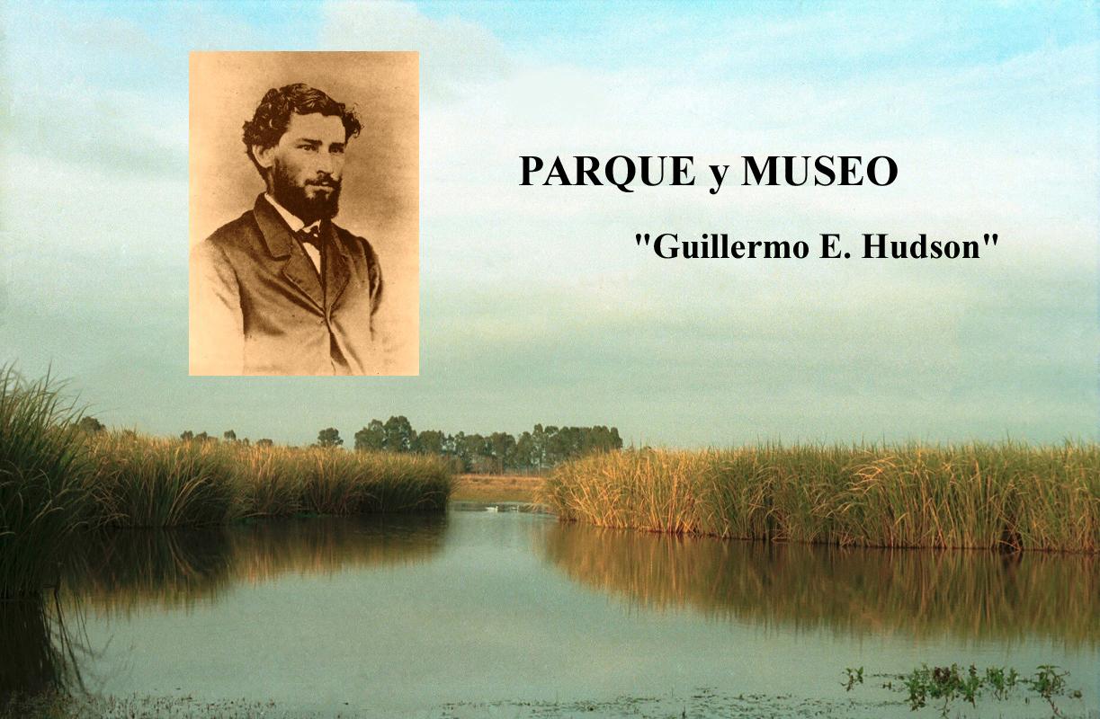Le Musée historique Provincial et  Réserve naturelle à usage multiple. Guillermo E.Hudson